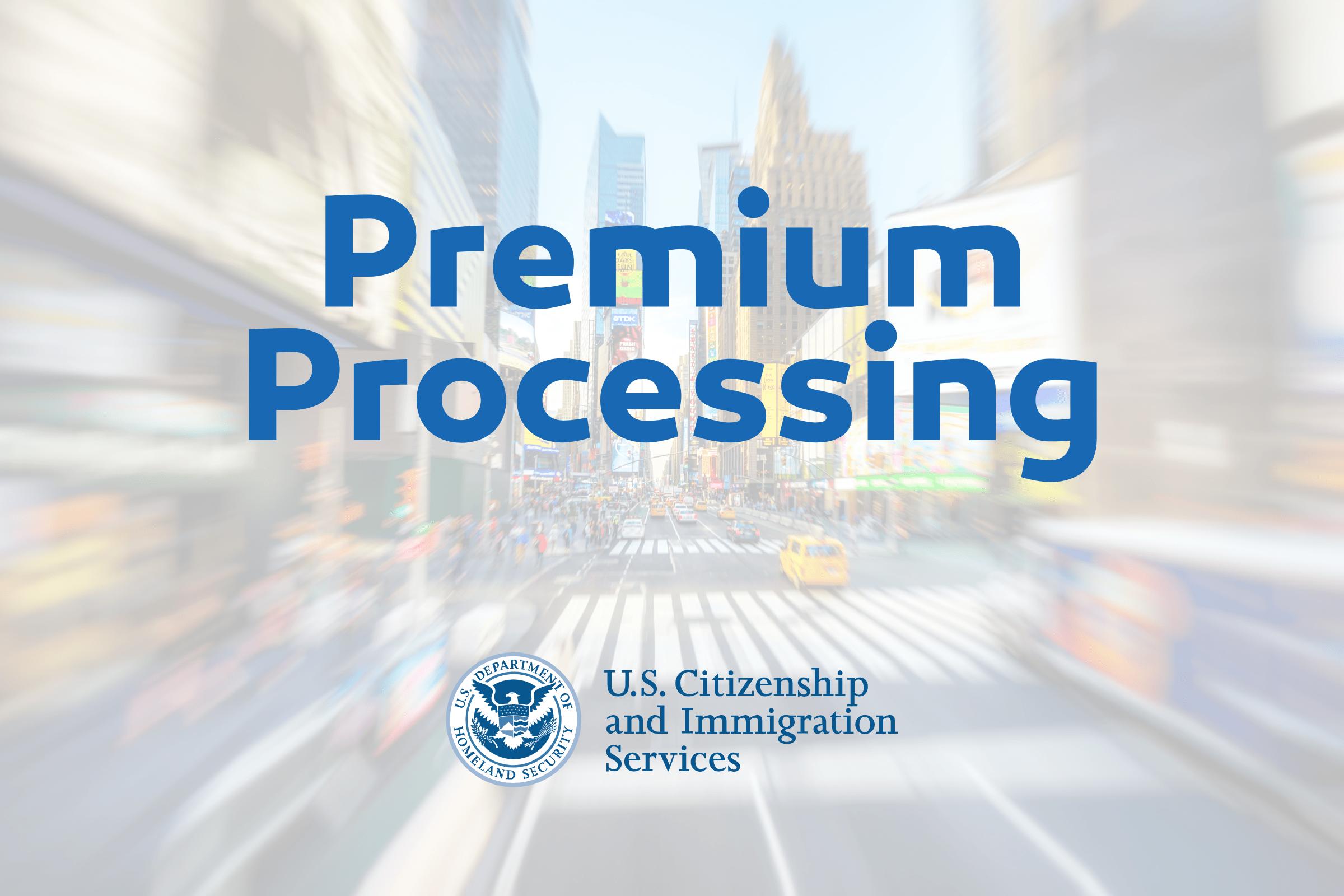 Premium Processing: tudo o que você precisa saber!